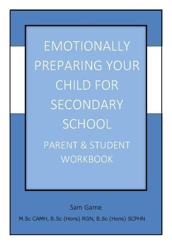 emotionally-preparing-your-child-for-secondary-school-parent-and-student-workbook