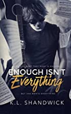 Enough Isn't Everything: Book 1 (The…