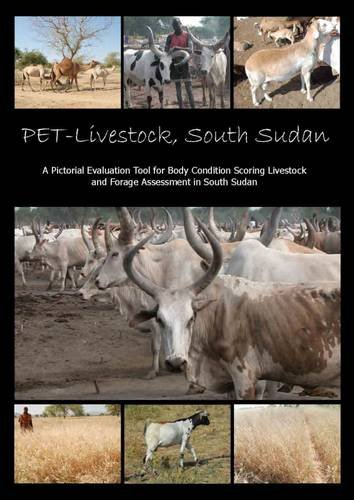 pet-livestock-south-sudan-a-pictorial-evaluation-tool-for-body-condition-scoring-livestock-and-forage-assessment-in-south-sudan