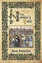 The Novice's Tale by Ann Swinfen