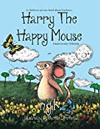 Harry the Happy Mouse by N G K