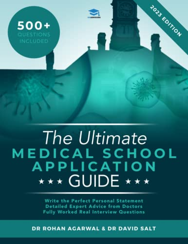 the-ultimate-medical-school-application-guide-detailed-expert-advice-from-doctors-hundreds-of-ukcat-bmat-questions-write-the-perfect-personal-statement-fully-worked-real-interview-questions