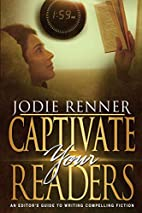 Captivate Your Readers: An Editor's…