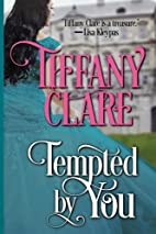 Tempted by You by Tiffany Clare