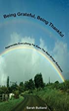 Being Grateful, Being Thankful by Sarah…