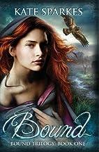 Bound by Kate Sparkes
