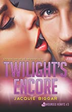 Twilight's Encore (Wounded Hearts #3) by…