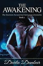 The Awakening (The Daemon Chronicles, #1) by…