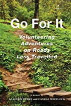 Go For It: Volunteering Adventures on Roads…