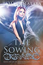 The Sowing (Moondreamer Chronicles) (Volume…