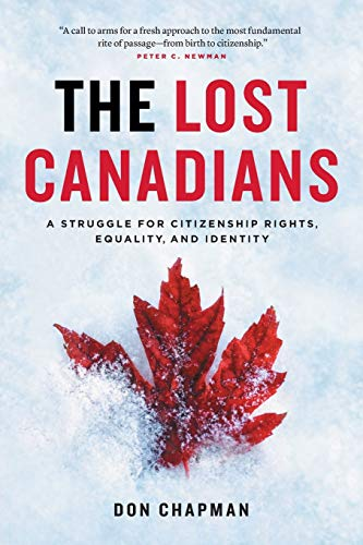 the-lost-canadians-a-struggle-for-citizenship-rights-equality-and-identity