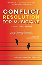 Conflict Resolution for Musicians (and Other…