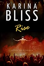 Rise: a ROCK SOLID romance (Volume 1) by…