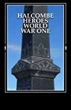 Halcombe heroes World War One by Sarah…