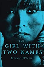 The Girl With Two Names: A Novel by Gerard…