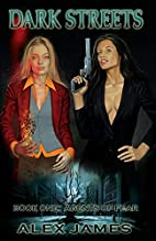 Dark Streets - Book One: Agents of Fear by…