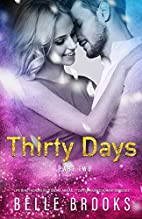 Thirty Days: Part Two (Volume 2) by Belle…