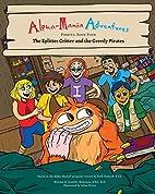 Alpha-Mania Adventures: The Splitter Critter…