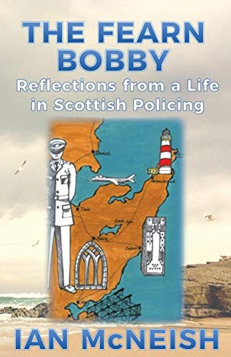 the-fearn-bobby-reflections-from-a-life-in-scottish-policing