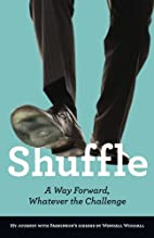 Shuffle: A Way Forward, Whatever the…