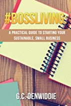 #BossLiving: A Practical Guide To Starting…