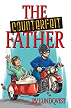 The Counterfeit Father by PV Lundqvist