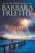 Lightning Lingers (Lightning Strikes) by…