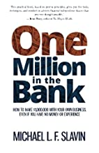 One Million in the Bank: How To Make…