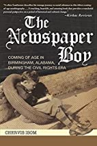 The Newspaper Boy: Coming of Age in…