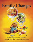 Family Changes: Explaining Divorce to…