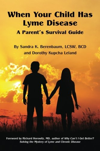 when-your-child-has-lyme-disease-a-parents-survival-guide