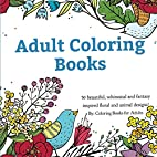 Adult Coloring Books: A Coloring Book for…