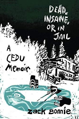 dead-insane-or-in-jail-a-cedu-memoir
