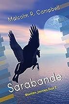 Sarabande (Mountain Journeys) (Volume 2) by…