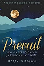 Prevail: Seven Keys to Create a Personal…