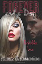Forever and a Day: A Story of Forbidden Love…