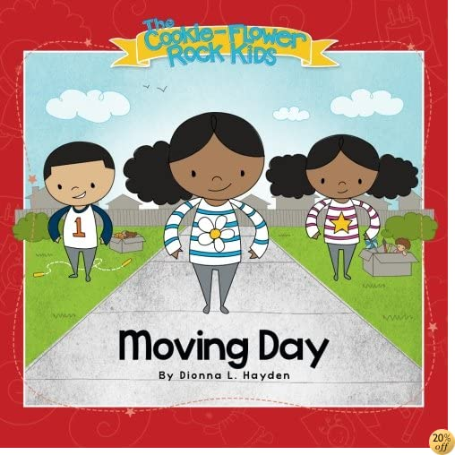 Moving Day (The Cookie-Flower Rock Kids) (Volume 1)