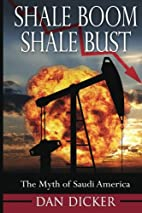 Shale Boom, Shale Bust: The Myth of Saudi…