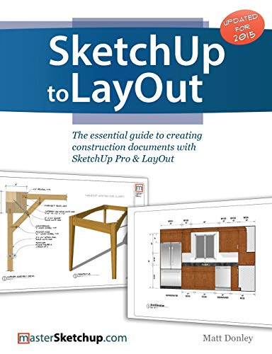 sketchup-to-layout-the-essential-guide-to-creating-construction-documents-with-sketchup-pro-layout