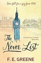 The Never List: Love Across Londons (Volume…