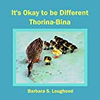 It's Okay to be Different Thorina-Bina by…