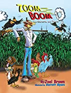 Zoom Boom the Scarecrow and Friends by Joel…