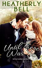 Until There Was You (Starlight Hill, #3) by…