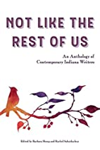 Not Like the Rest of Us: An Anthology of…