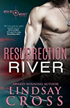 Resurrection River (Men of Mercy #2) by…