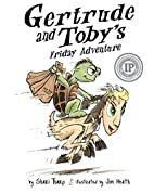 Gertrude and Toby's Friday Adventure by…
