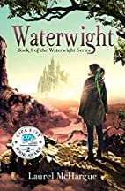 Waterwight: Book 1 of the Waterwight Series…