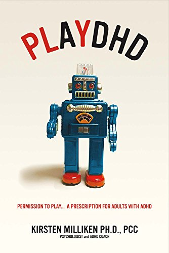 playdhd-permission-to-playa-prescription-for-adults-with-adhd
