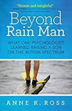 Beyond Rain Man: What One Psychologist…
