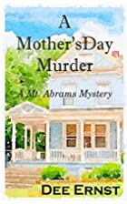 A Mother's Day Murder (Mt. Abrams Mysteries)…